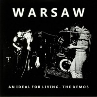 WARSAW - Ideal For Living - The Demos