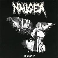NAUSEA - Lie Cycle