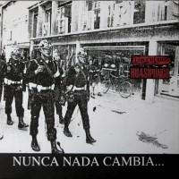 LOS CRUDOS / HUASIPUNGO - Nunca Nada Cambia... A Menos Que Lo Hagamos Cambiar