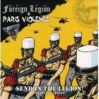 PARIS VIOLENCE / FOREIGN LEGION - Split - Envoyez La Legion