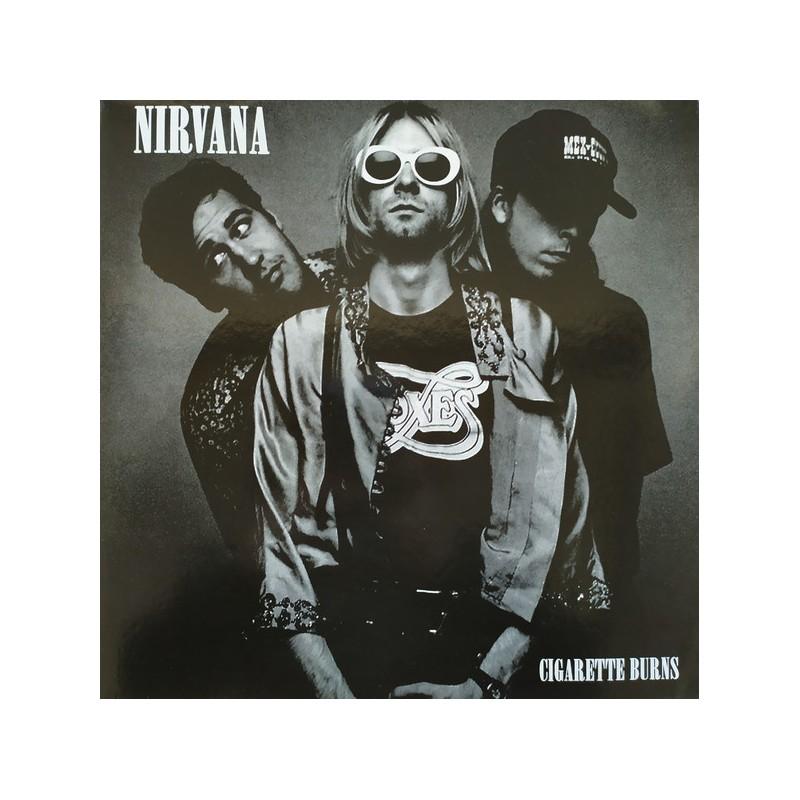 NIRVANA - Cigarette Burns