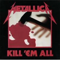 METALLICA - Kill' Em All