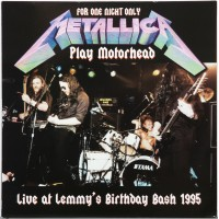 METALLICA - Live At Lemmy's Birthday Bash 1995