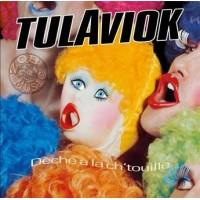 TULAVIOK - Déche A La Ch'touille