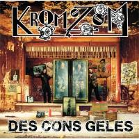KROMOZOM 4 - Des Cons Gelés