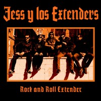 JESS & LOS EXTENDERS - Rock And Roll Extender
