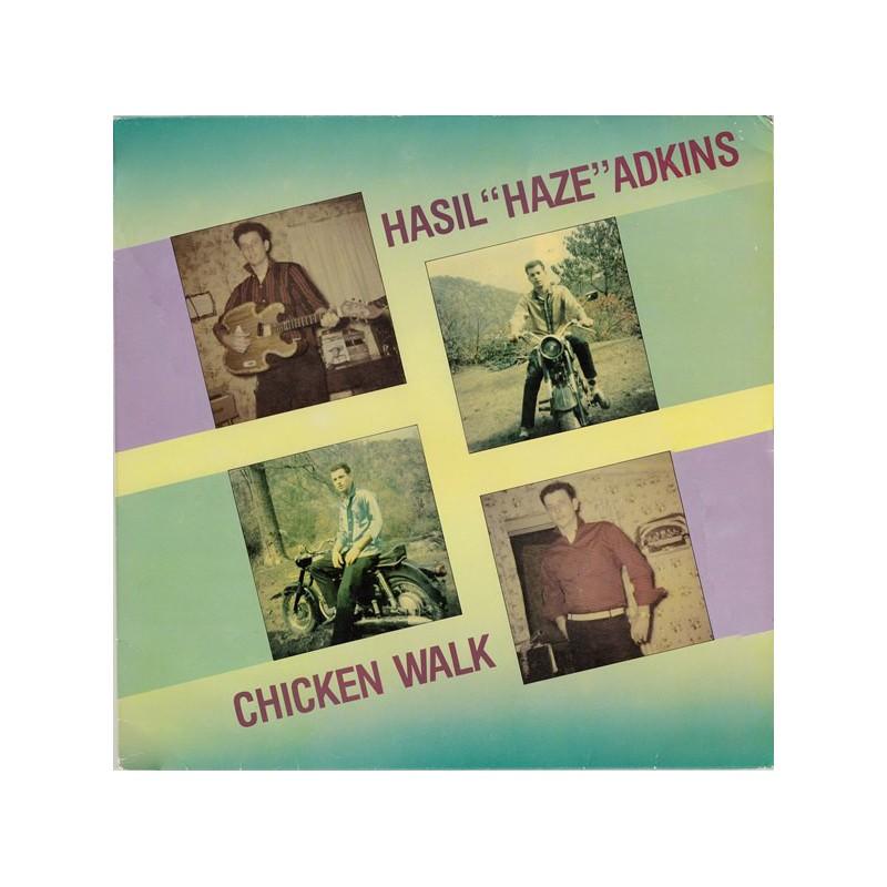 "HASIL ""HAZE"" ADKINS - Chicken Walk"