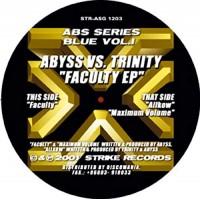 ABYSS VS. TRINITY - Faculty EP