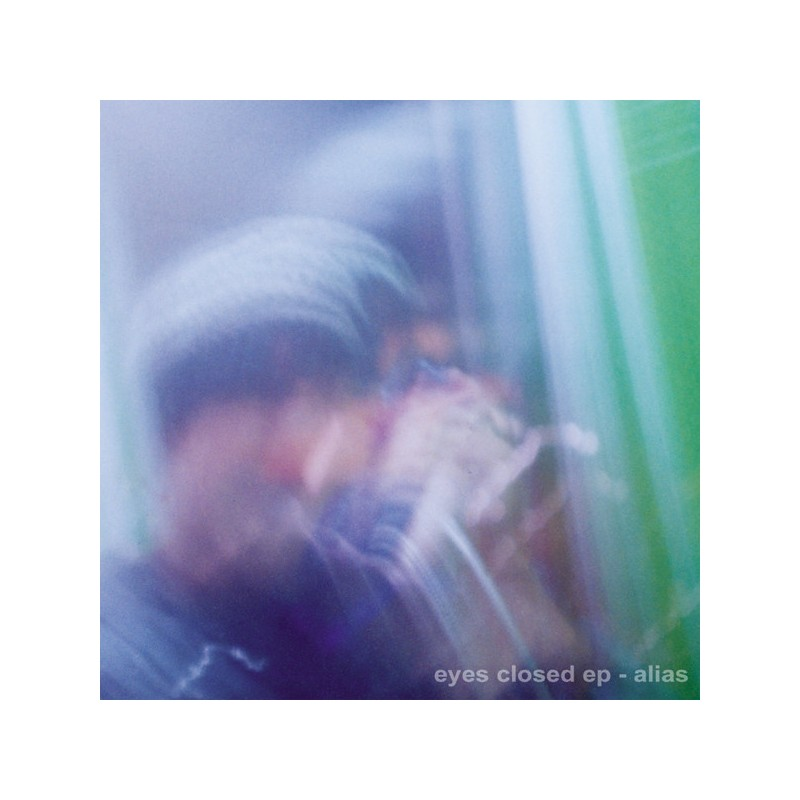 ALIAS - Eyes Closed EP