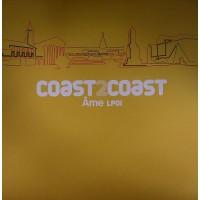 AME - Coast 2 Coast - Âme LP01