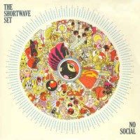 SHORTWAVE SET, THE - No Social