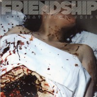 FRIENDSHIP - The Graveyard...