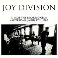 JOY DIVISION - Live At The Paradiso Club 1980