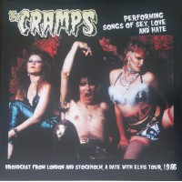 THE CRAMPS - Performing Songs Of Sex Love And Hate
