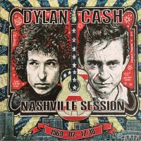 JOHNNY CASH & BOB DYLAN - The Nashville Session 1969-02-17/18