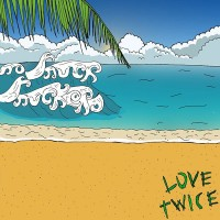 NO TRUCK TRUCKERS - Love Twice