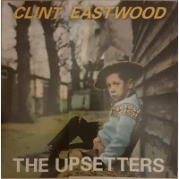 THE UPSETTERS - Clint Eastwood