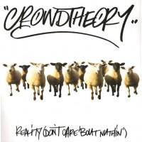 CROWDTHEORY - Reality (Don't Care 'Bout Nuthin')