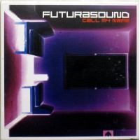 FUTURASOUND - Call My Name