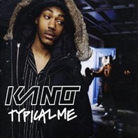 KANO - Typical Me