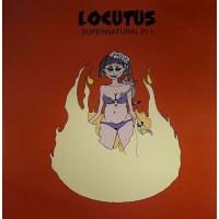 LOCUTUS - Supernatural Pt 1