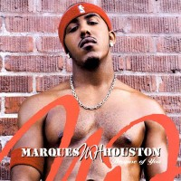MARQUES HOUSTON - Because Of You