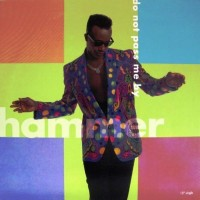 MC HAMMER - Do Not Pass Me By