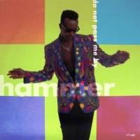 MC HAMMER - Do Not Pass Me By