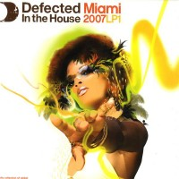 Various Defected In The House Miami 2007 LP1 -