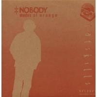 NOBODY - Shades Of Orange