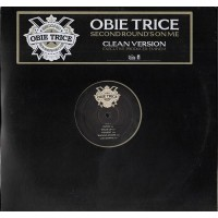 OBIE TRICE - Second Round's On Me