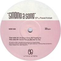 PAWEL KOBAK - Singing A Song EP