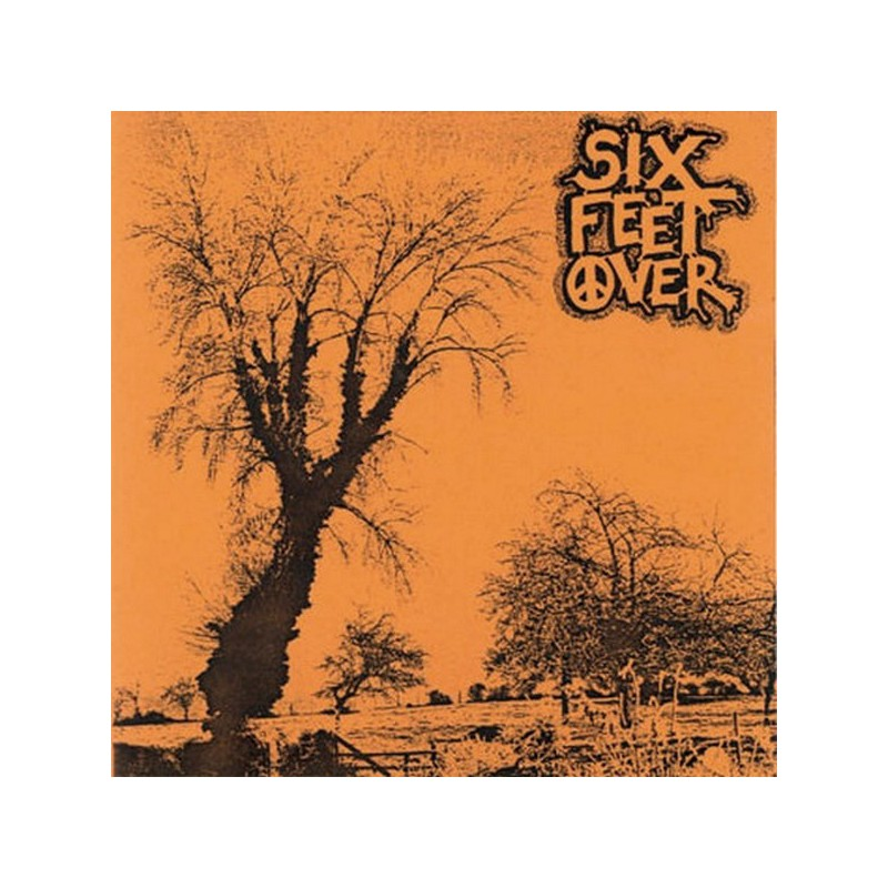 SIX FEET OVER - Abusive Confinement - 1er Press
