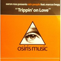 AARON ROSS Presents RAIN PEOPLE Feat. MARCUS BEGG - Trippin' On Love