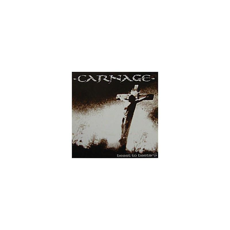 CARNAGE - Beast To Bastard