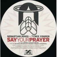 SEBASTIAN KRIEG & TYREE COOPER - Say Your Prayer