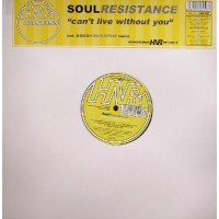SOUL RESISTANCE - Can't Live Without You