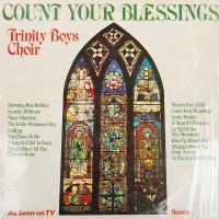 TRINITY BOYS CHOIR - Count Your Blessings