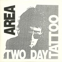 AREA - Two Day Tattoo