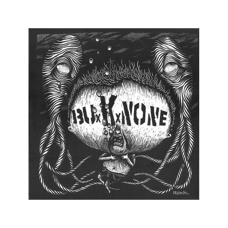 BUXKXNONE  - Buxkxnone