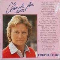 CLAUDE FRANCOIS - COUP DE COEUR - Claude For Ever - 27 Succes De Claude Francois