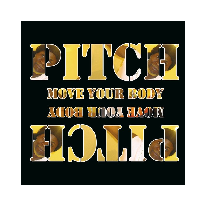 PITCH - Move Your Body