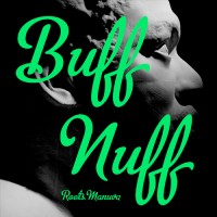 ROOTS MANUVA - Buff Nuff