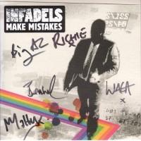INFADELS - Make Mistakes - Signed !