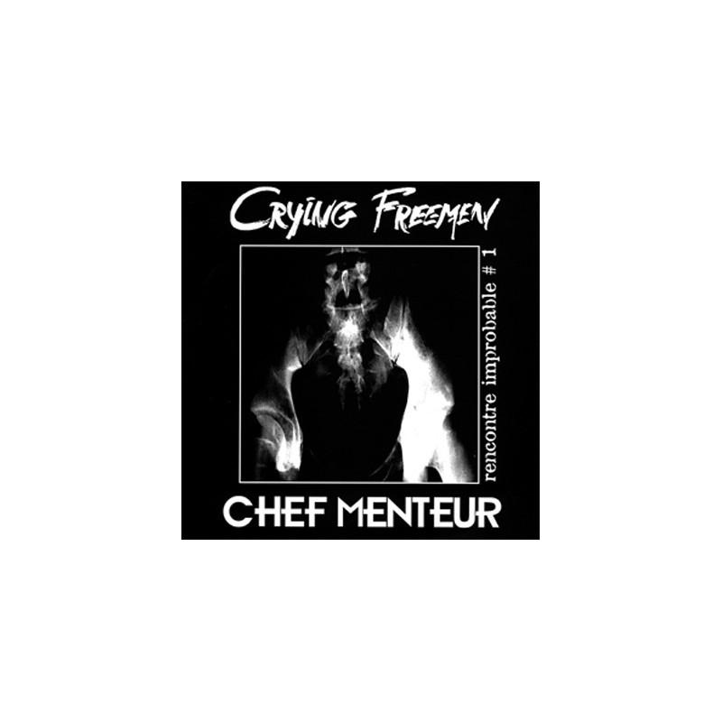 CRYING FREEMEN / CHEF MENTEUR - Split