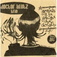DOCTOR KLUTZ TRIO - Gominés A La Graisse De Doigts