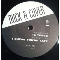 DUCK & COVER - 16 Tones