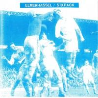SIXPACK / ELMERHASSEL - Split