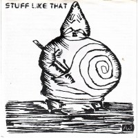STUFF LIKE THAT - S/t