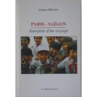 PARIS - SAIGON Autopsie...